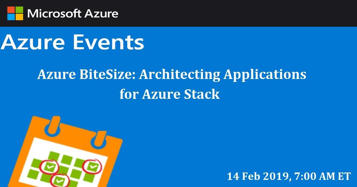 Azure BiteSize: Architecting Applications for Azure Stack