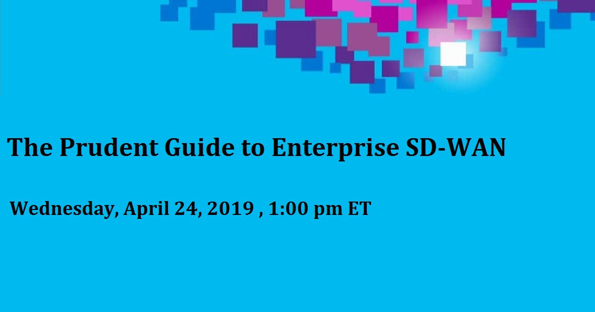 The Prudent Guide to Enterprise SD-WAN
