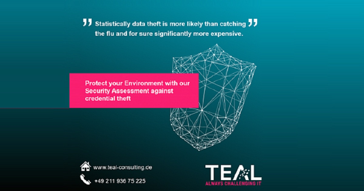ASSUME BREACH  SECURE IT INFRASTRUCTURE USING THE TEAL SECURITY ASSESSMENT