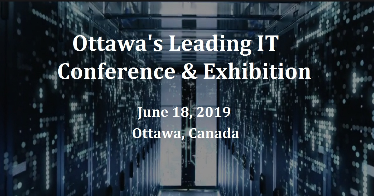 Ottawa's Leading IT Conference & Exhibition