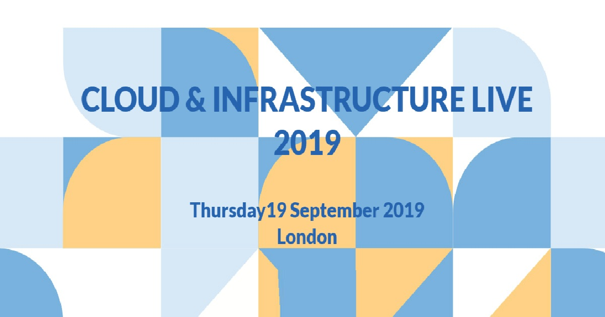 Cloud & Infrastructure Live 2019
