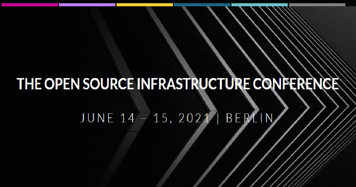 THE OPEN SOURCE INFRASTRUCTURE CONFERENCE