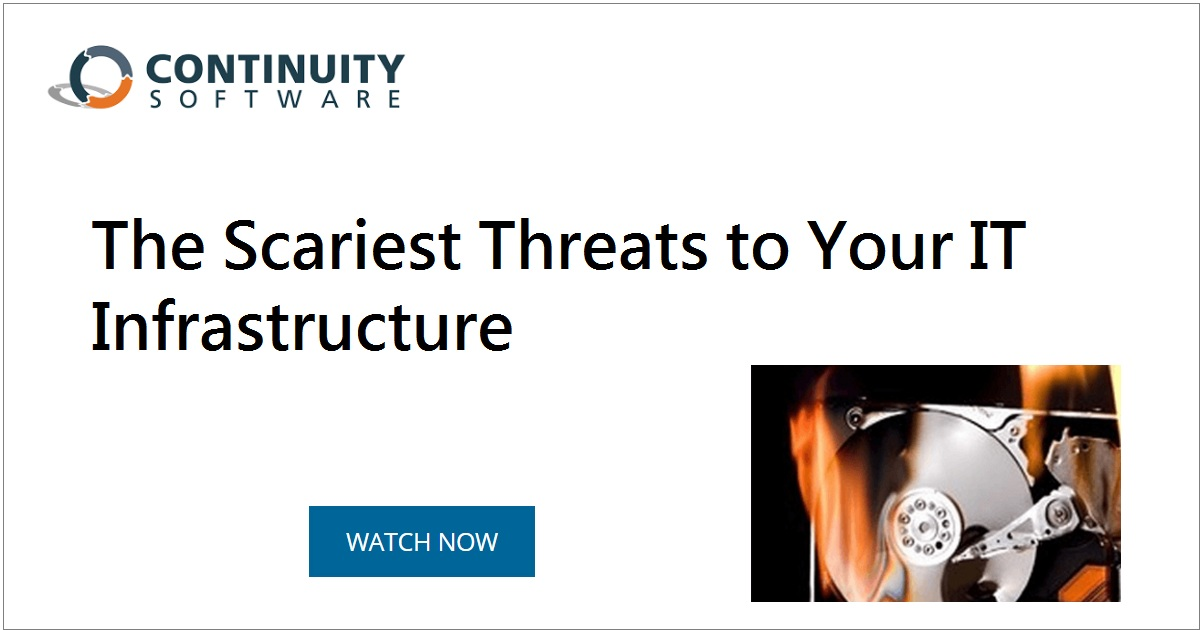 The Scariest Threats to Your IT Infrastructure