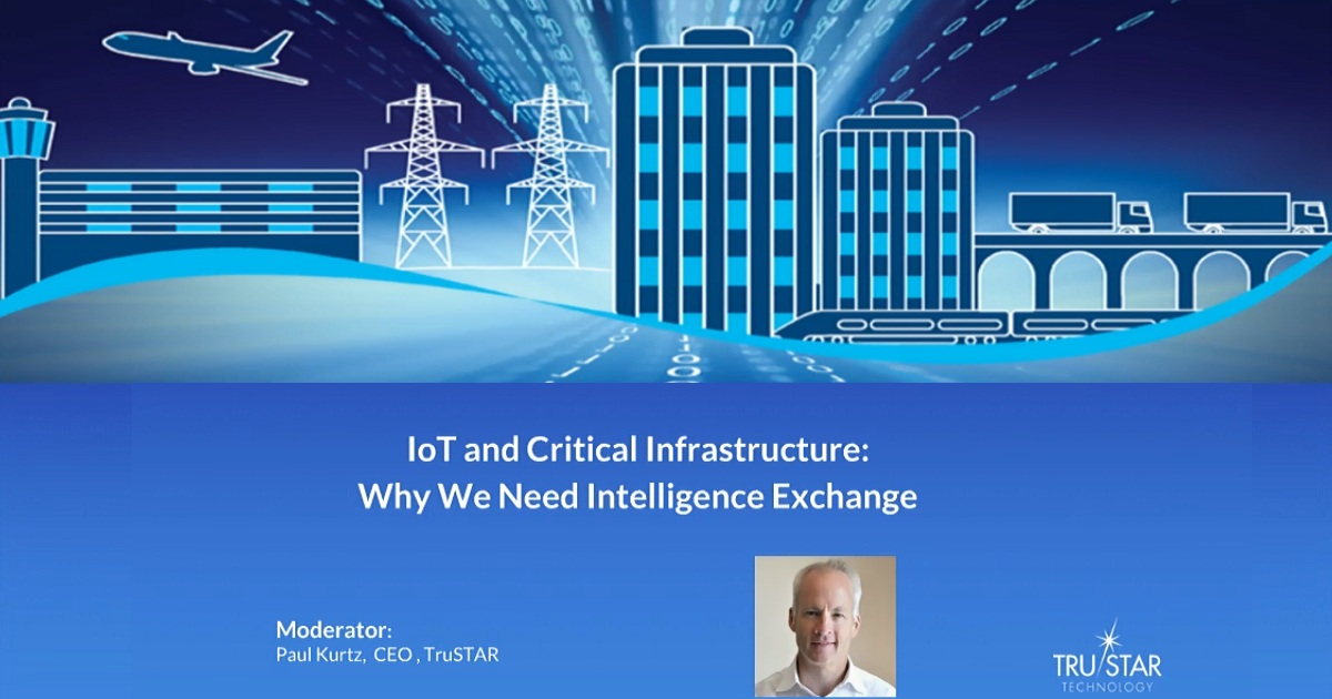 IoT and Critical Infrastructure: Why We Need Intelligence Exchange