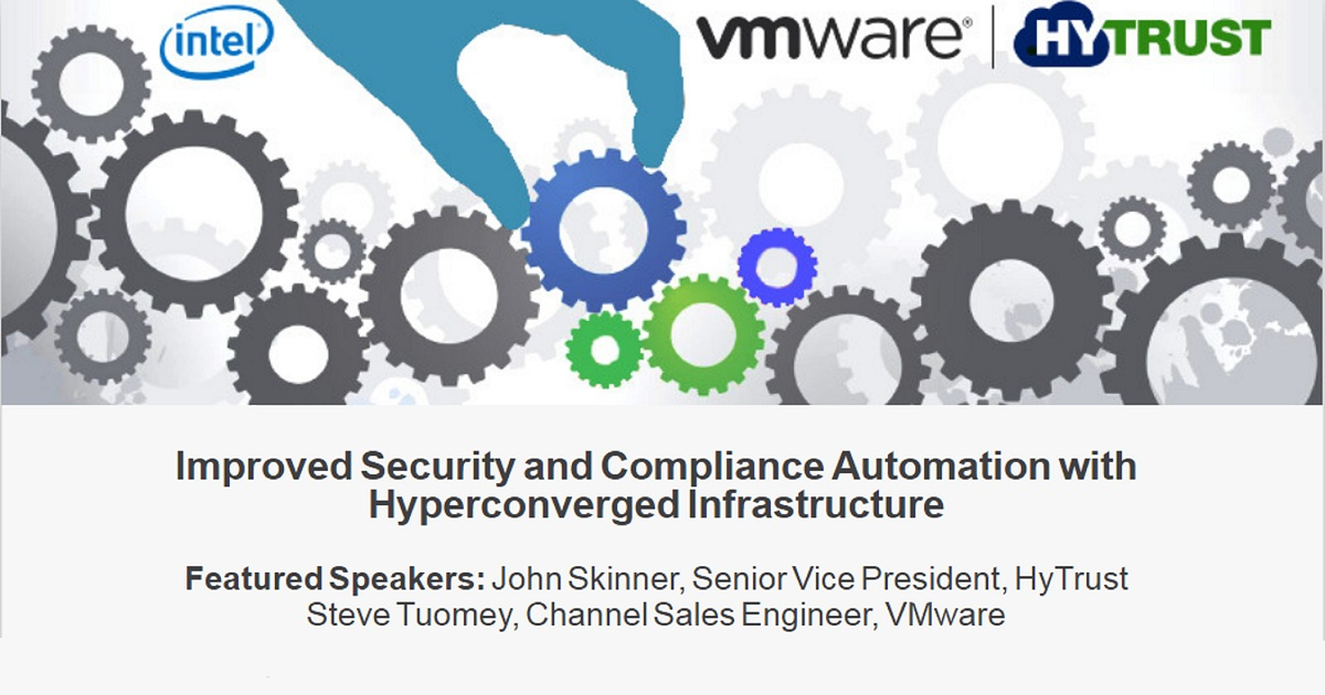 Improved Security and Compliance Automation with Hyperconverged Infrastructure