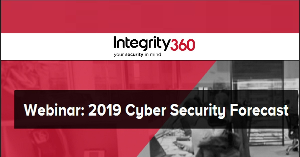 2019 Cyber Security Forecast