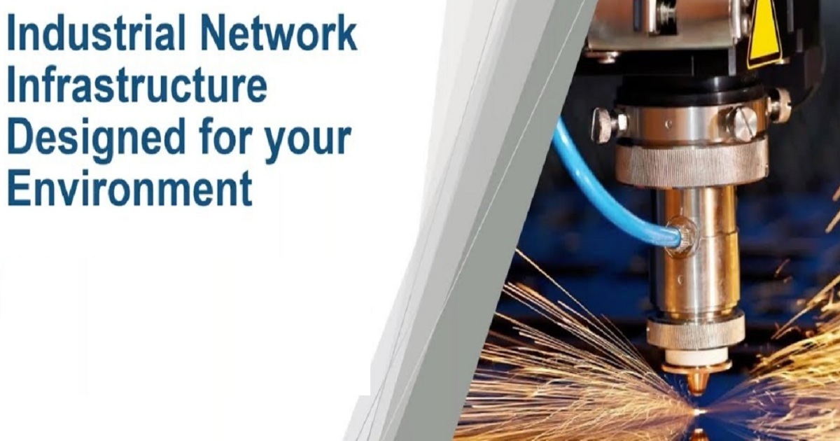 Industrial Network Infrastructure Designed for your Enviroment