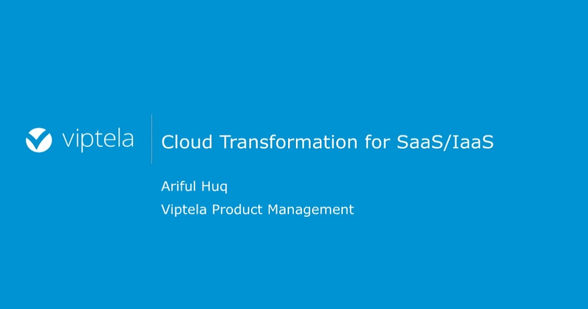 Cloud Transformation for SaaS and IaaS