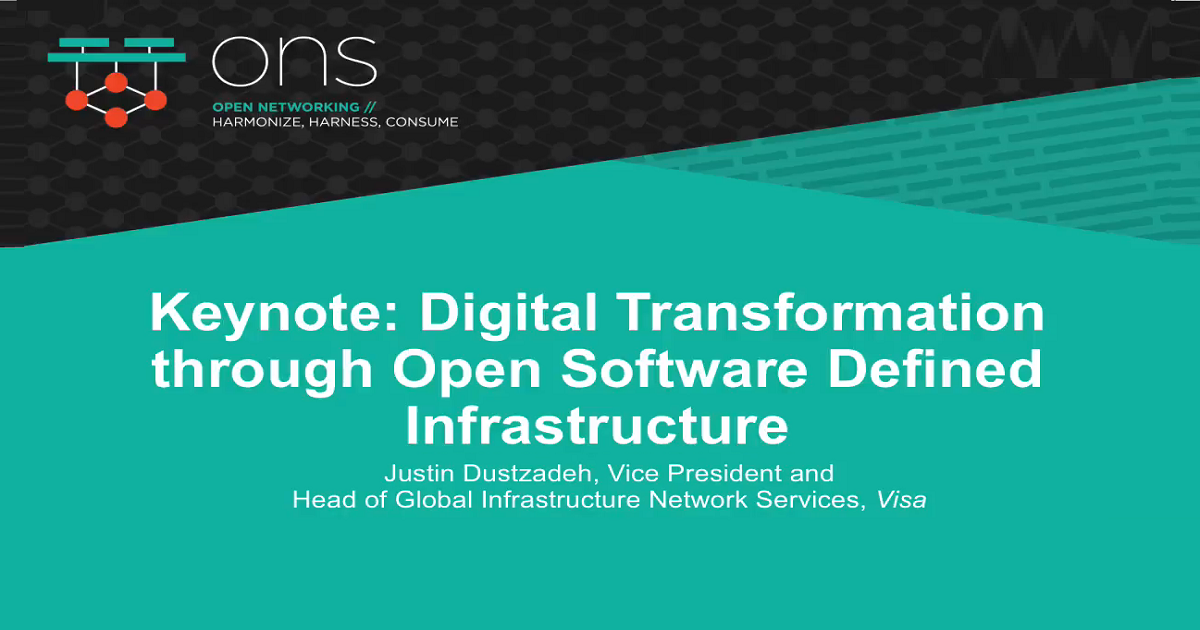 Keynote: Digital Transformation through Open Software Defined Infrastructure