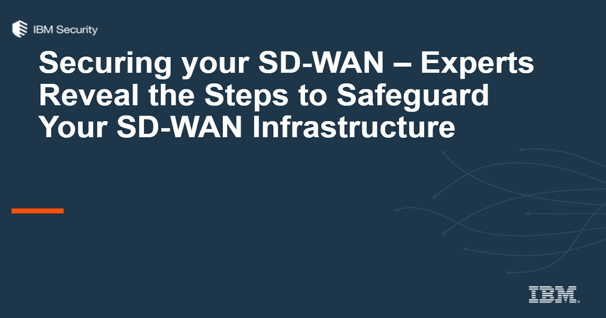 Getting Ahead of SD-WAN Security With the Zero Trust Model