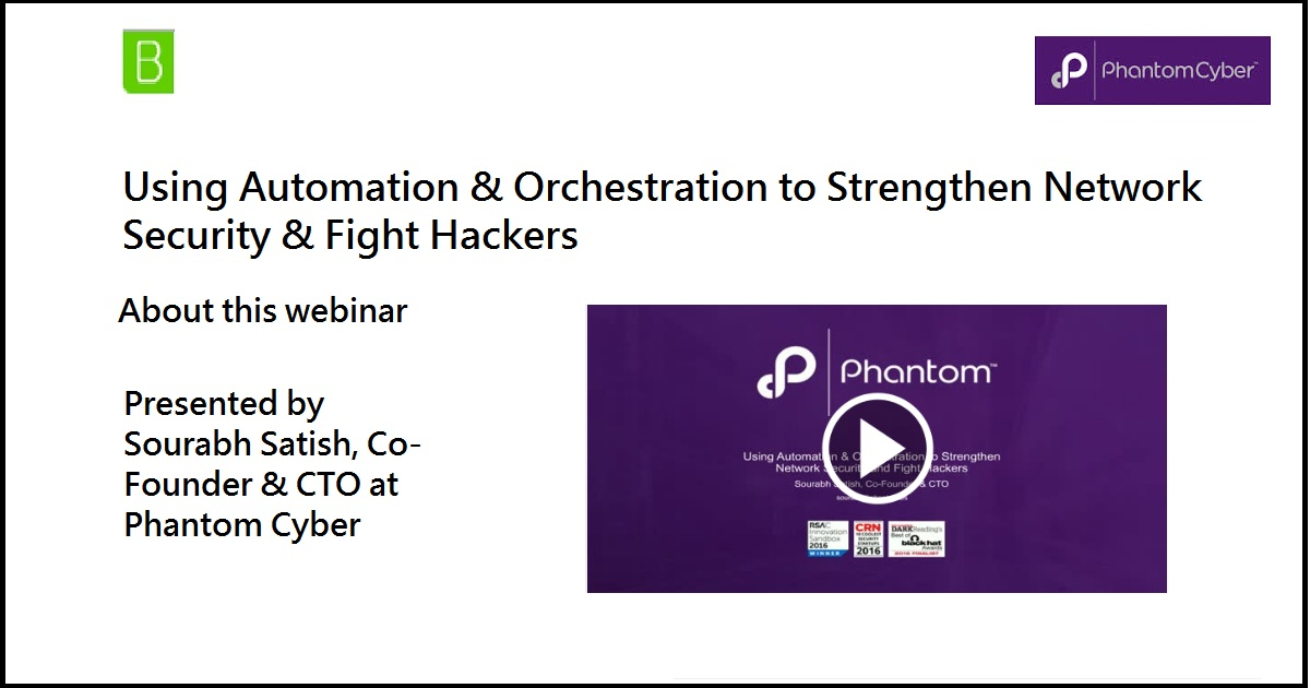 Using Automation & Orchestration to Strengthen Network Security & Fight Hackers