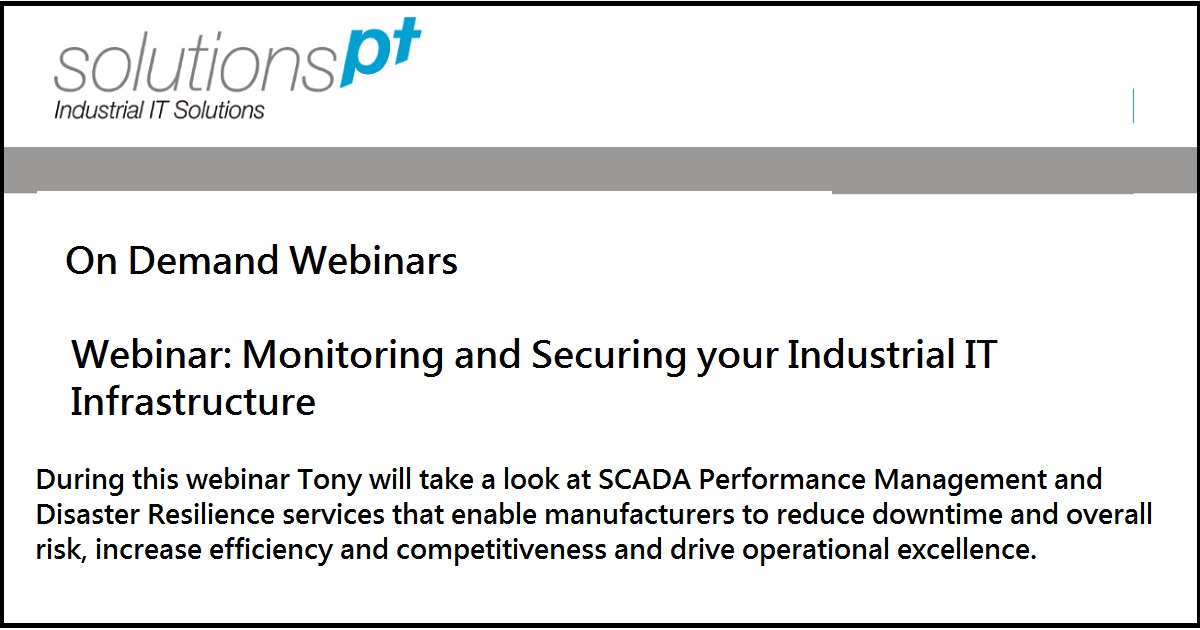 Webinar: Monitoring and Securing your Industrial IT Infrastructure