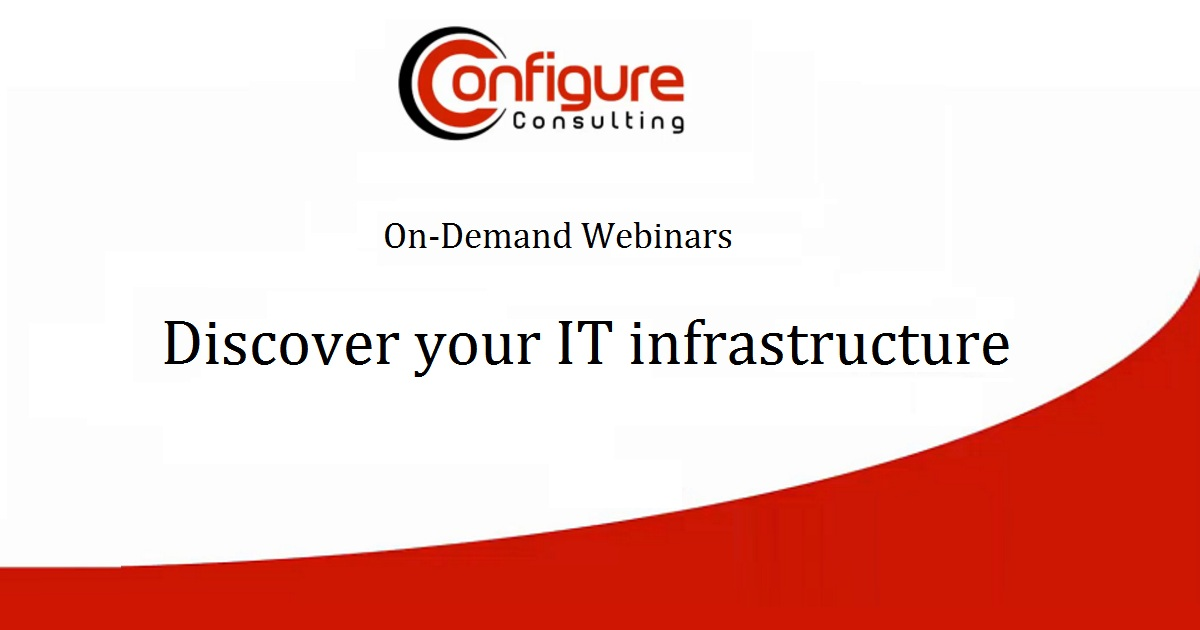 Discover your IT infrastructure