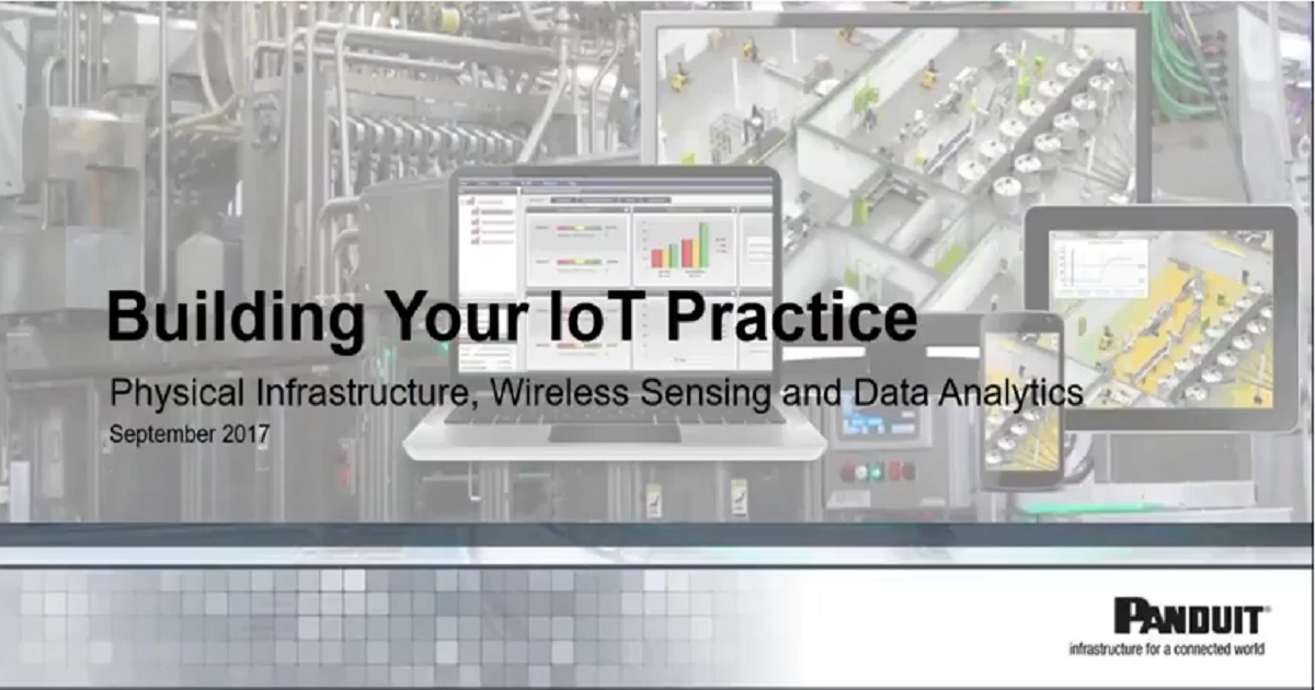 Build IoT Practice: Physical Infrastructure, Wireless Sensing, and Data Analytics Webinar