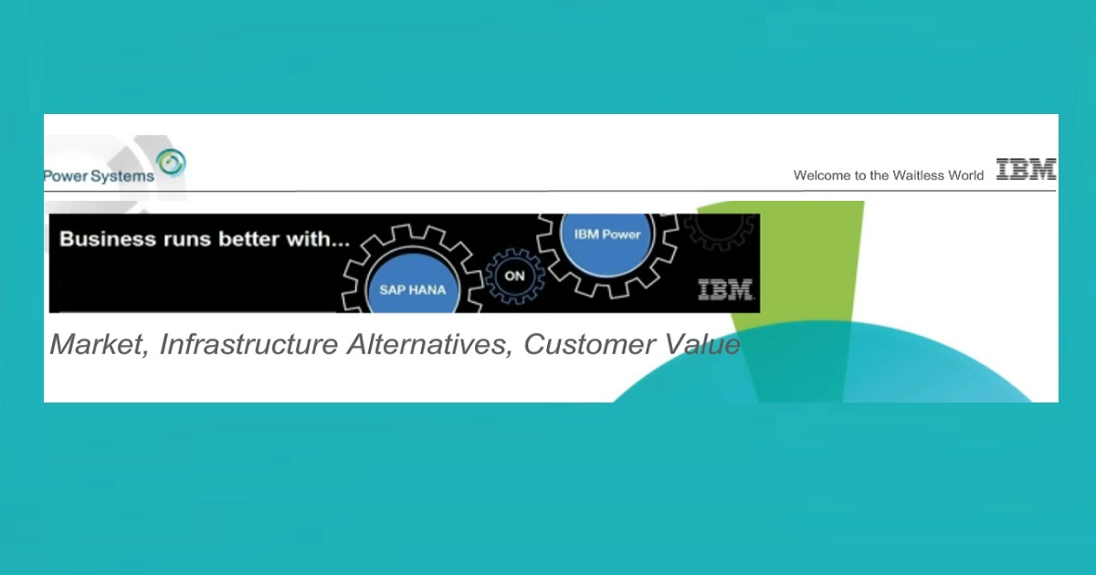 Benefits of Running SAP HANA on IBM Power Systems