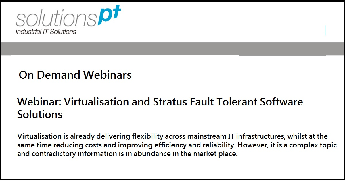 Webinar: Virtualisation and Stratus Fault Tolerant Software Solutions