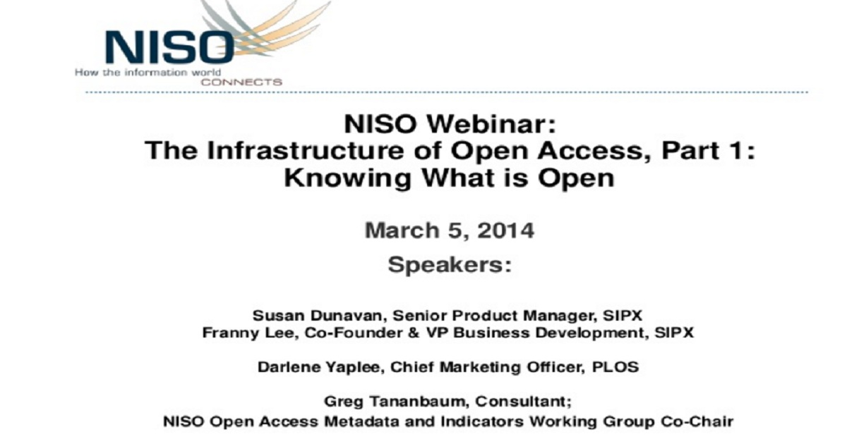 The Infrastructure of Open Access, Part 1: Knowing What is Open