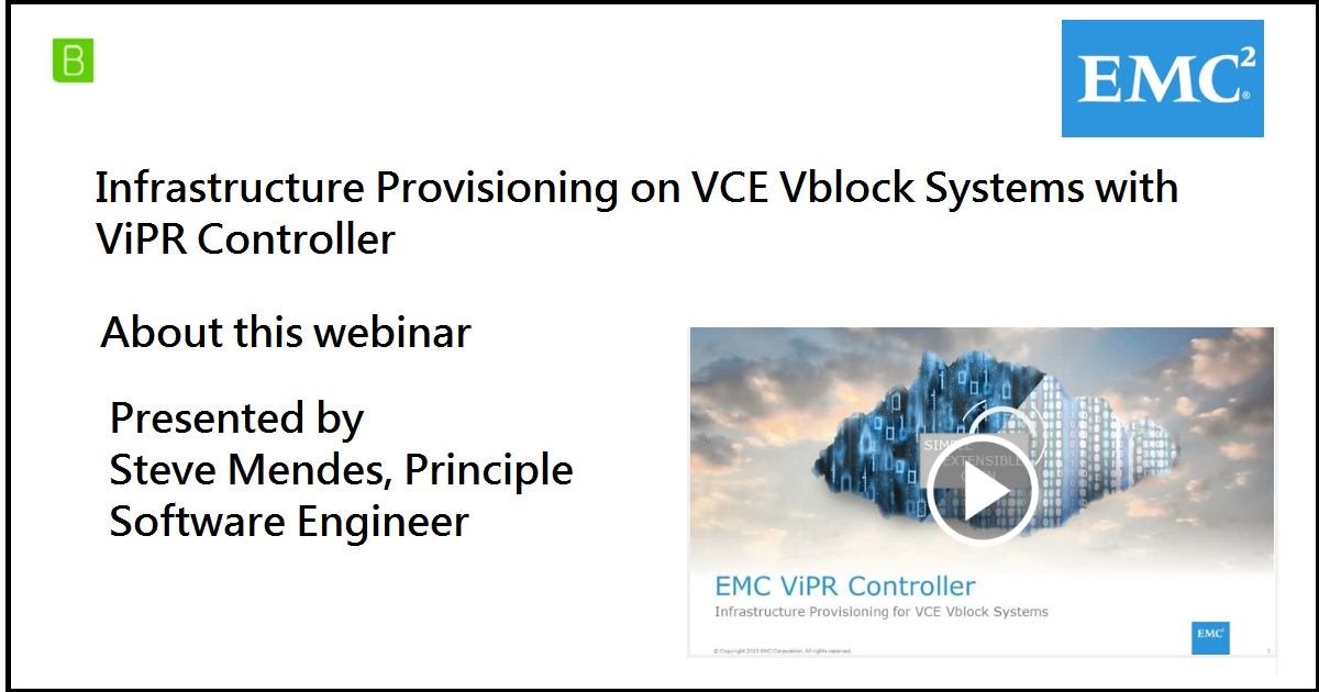 Infrastructure Provisioning on VCE Vblock Systems with ViPR Controller