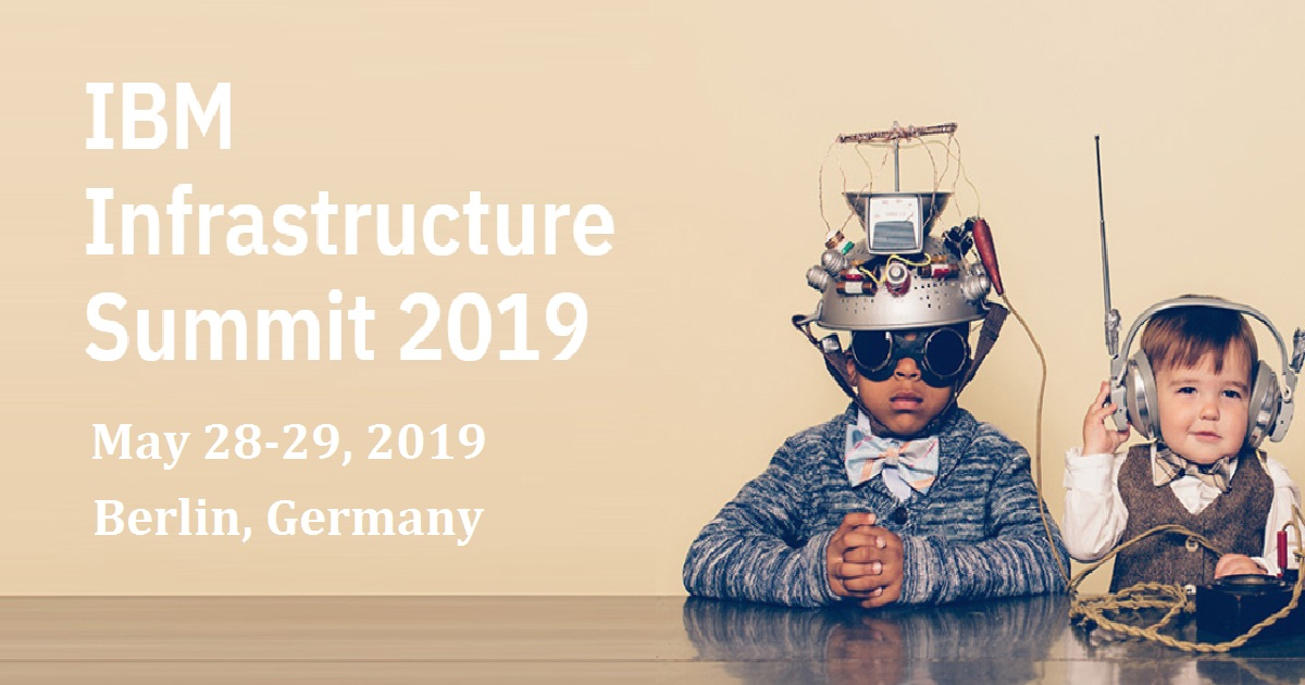 IBM Infrastructure Summit 2019