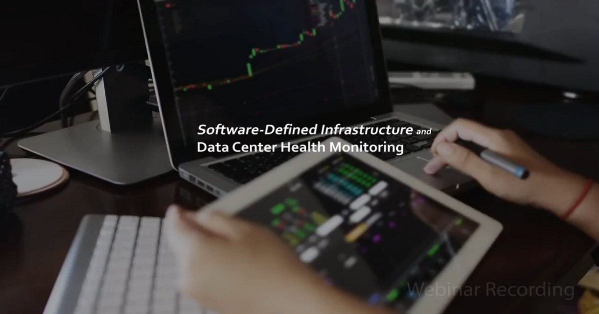 Software-Defined Infrastructure and Data Center Health Monitoring