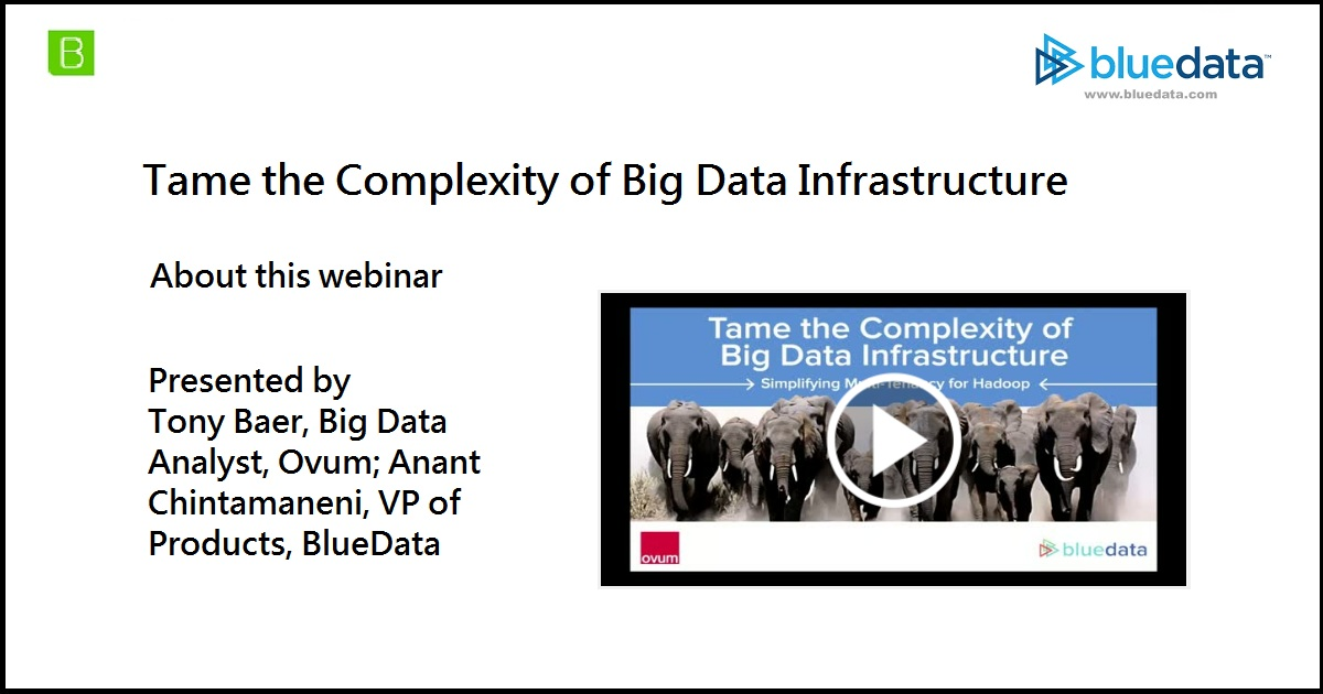 Tame the Complexity of Big Data Infrastructure