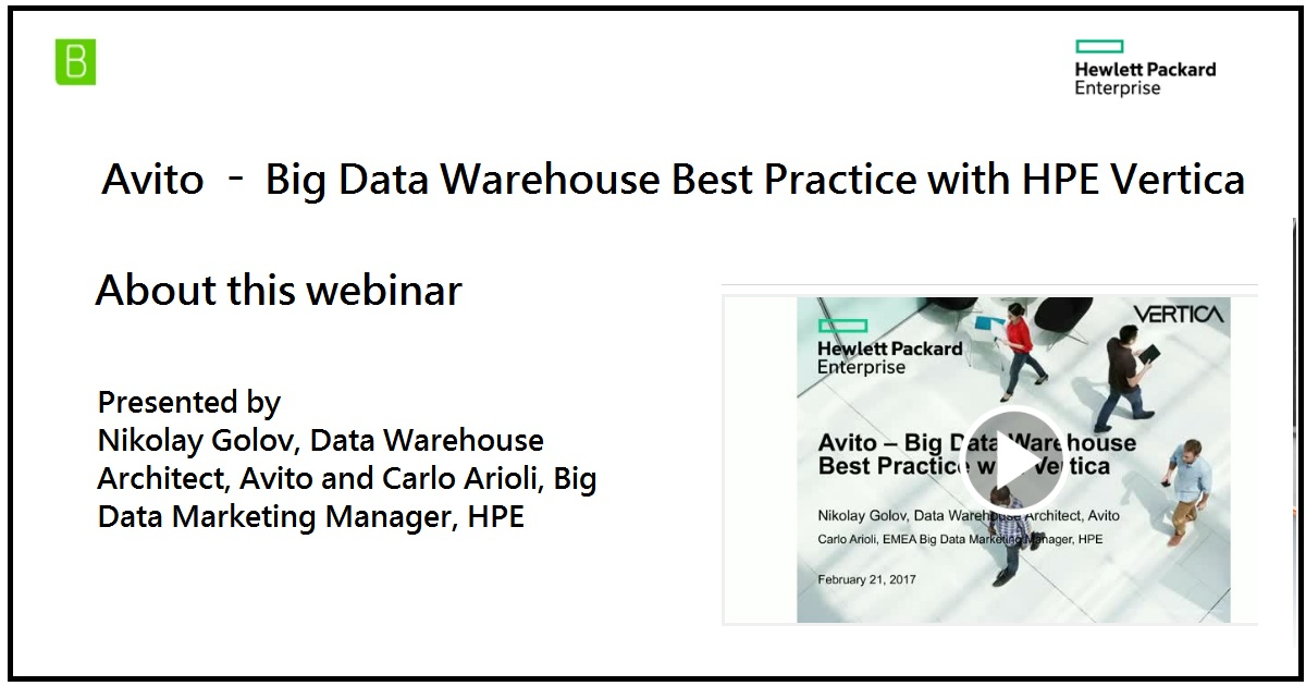 Avito – Big Data Warehouse Best Practice with HPE Vertica