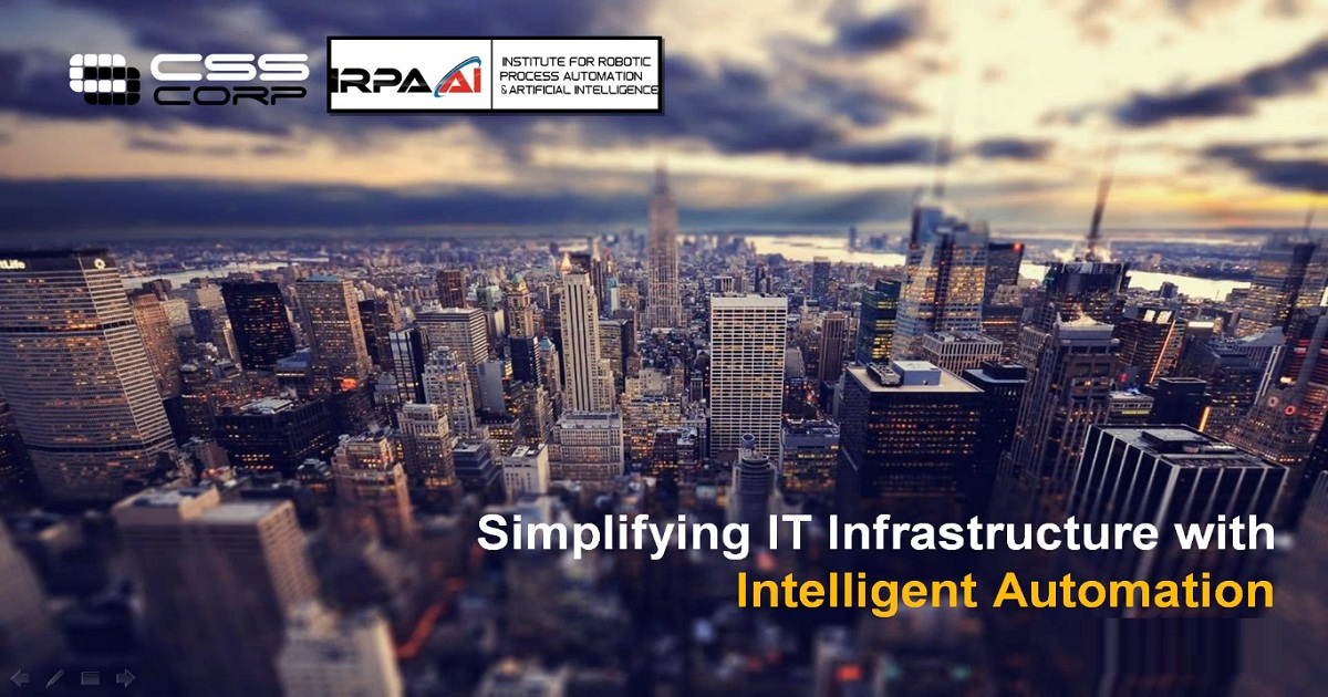 Simplifying Your IT Infrastructure with Intelligent Automation