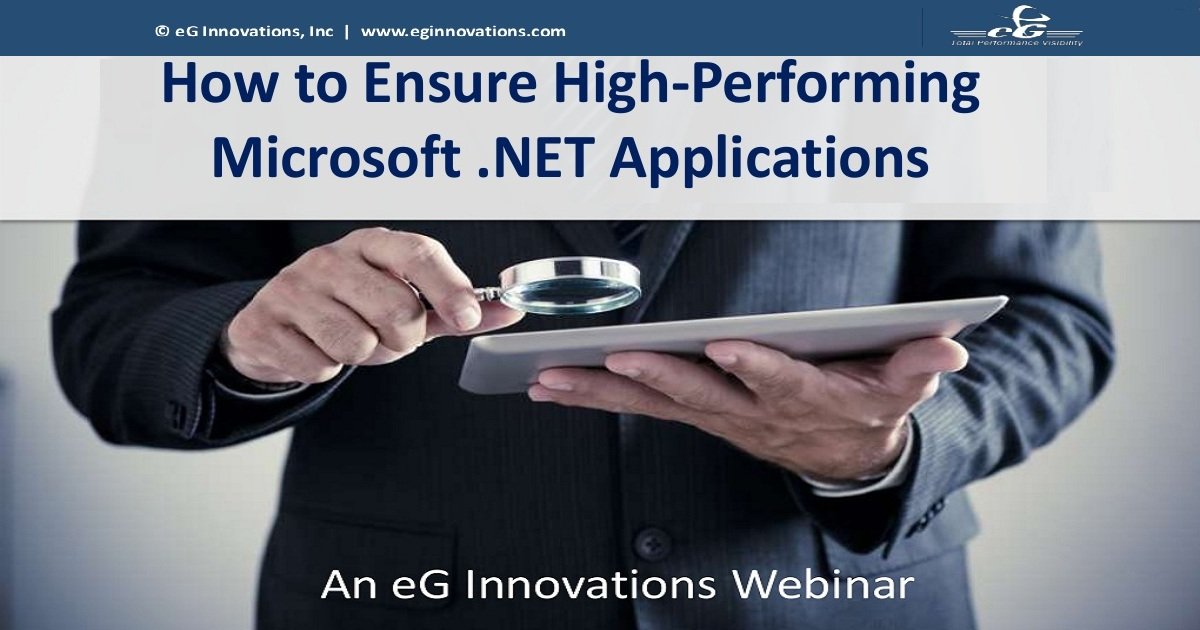 How to Ensure High-Performing Microsoft .NET Applications