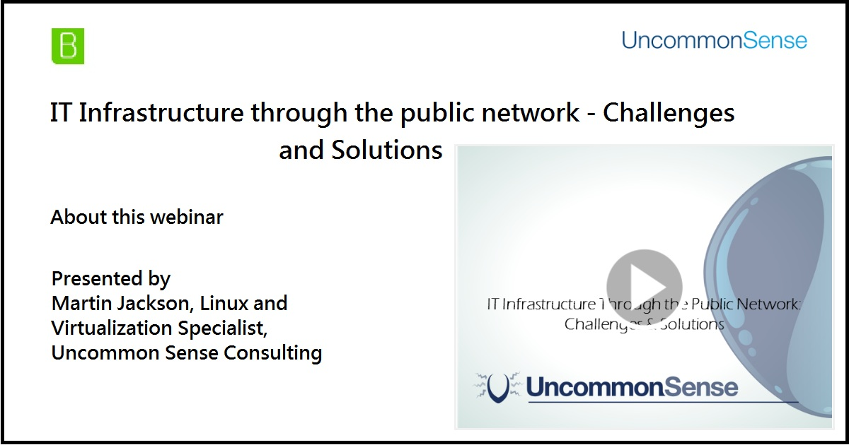 IT Infrastructure through the public network - Challenges and Solutions