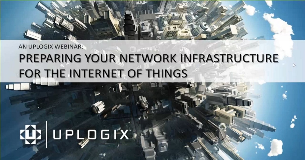 Preparing your network infrastructure for the Internet of Things