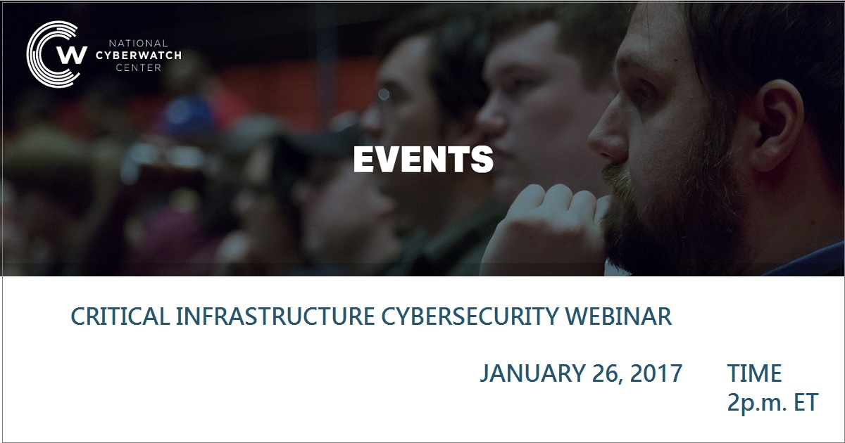 CRITICAL INFRASTRUCTURE CYBERSECURITY WEBINAR