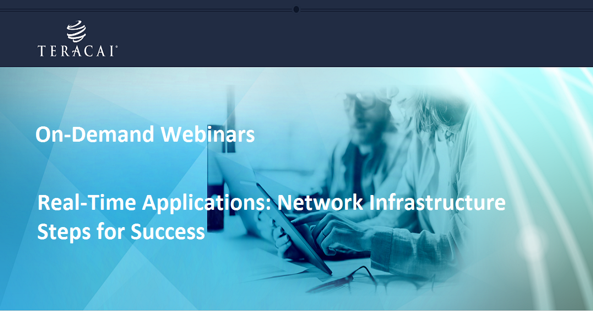 Real-Time Applications: Network Infrastructure Steps for Success