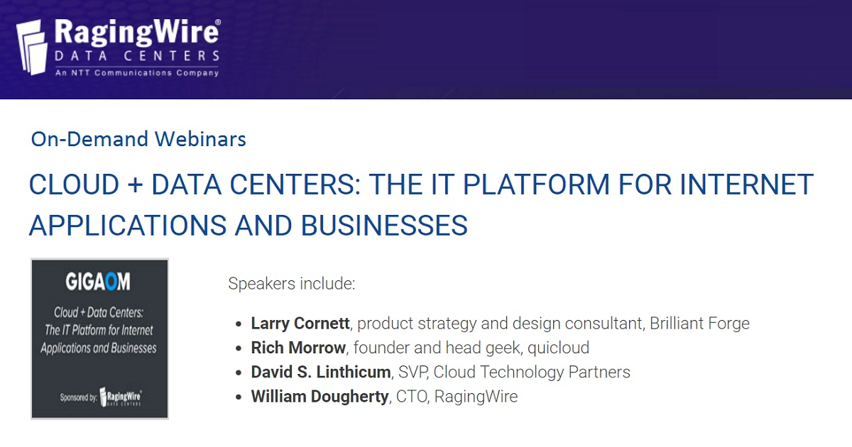 CLOUD + DATA CENTERS: THE IT PLATFORM FOR INTERNET APPLICATIONS AND BUSINESSES