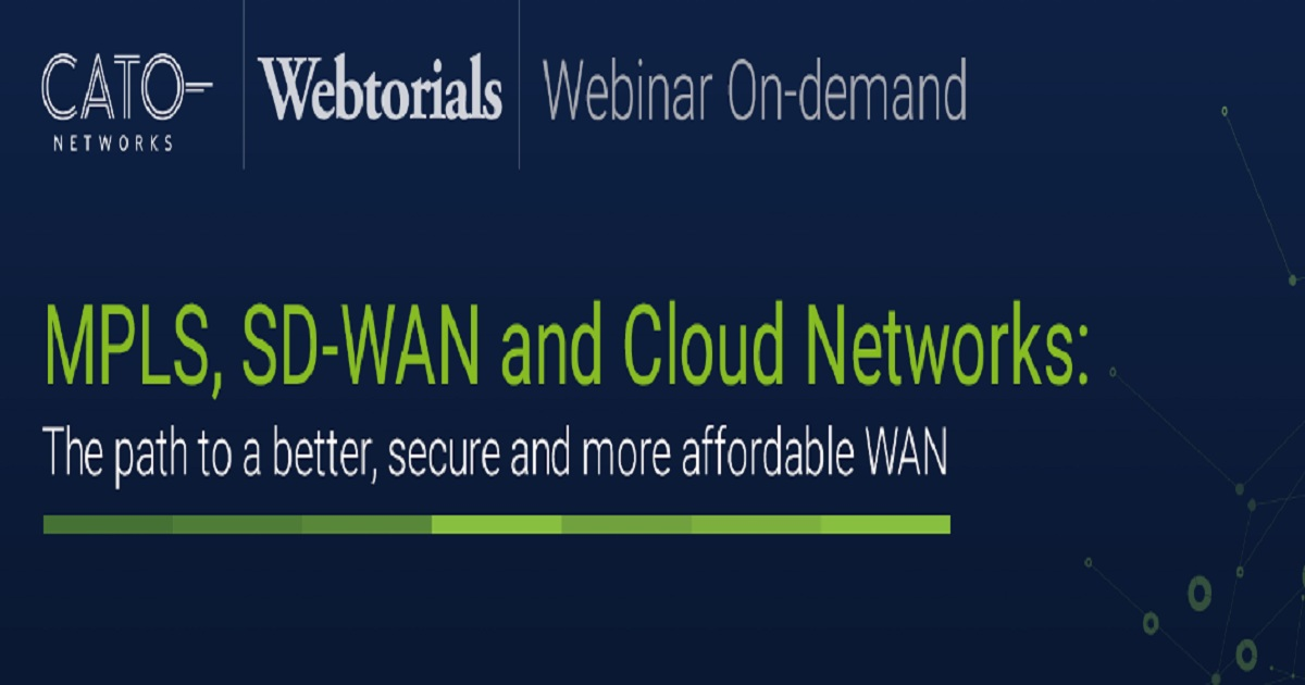 MPLS, SD-WAN, and Cloud Networks