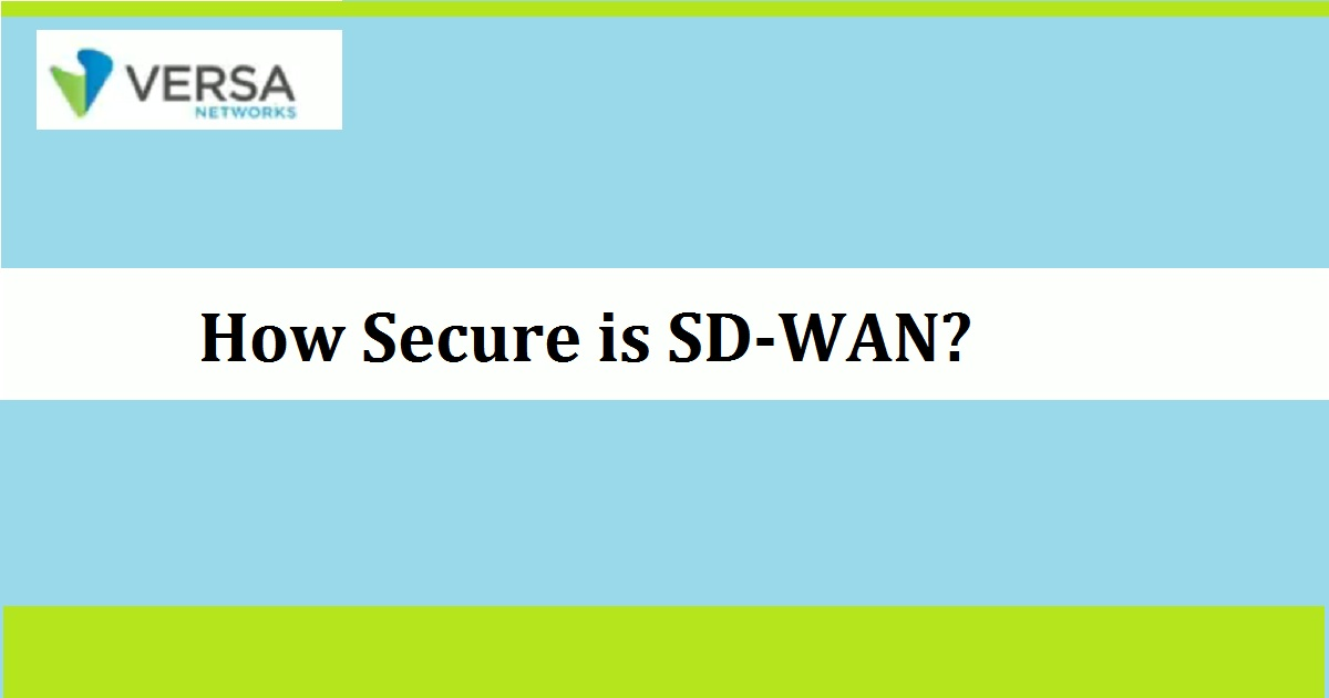 How Secure is SD-WAN?