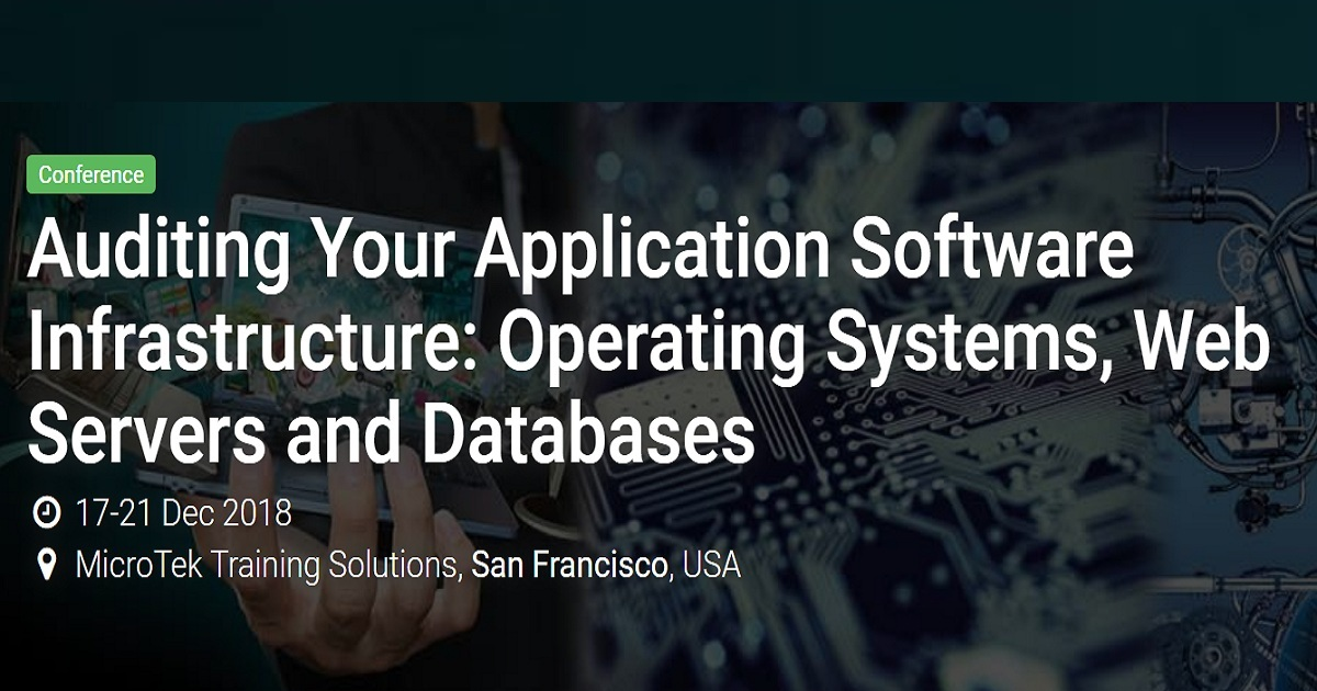 Auditing Your Application Software Infrastructure: Operating Systems, Web Servers and Databases
