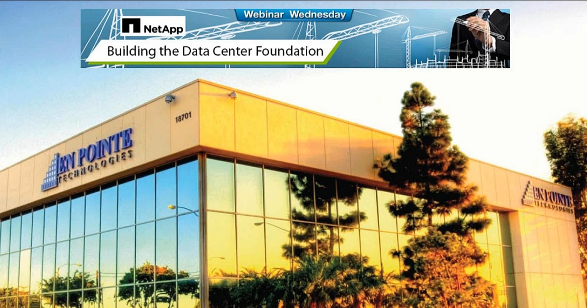 Converged Infrastructure Webinar Series: Building the Data Center Foundation with NetApp - Webinar