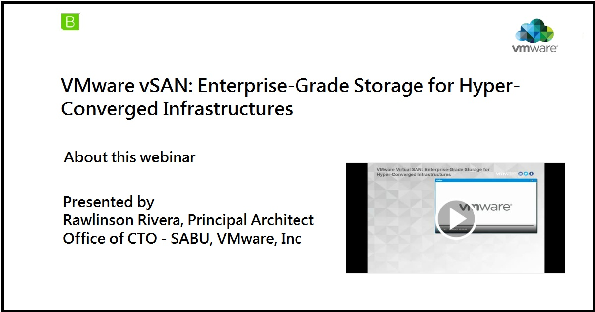 Vmware Vsan: Enterprise-Grade Storage For Hyper-Converged