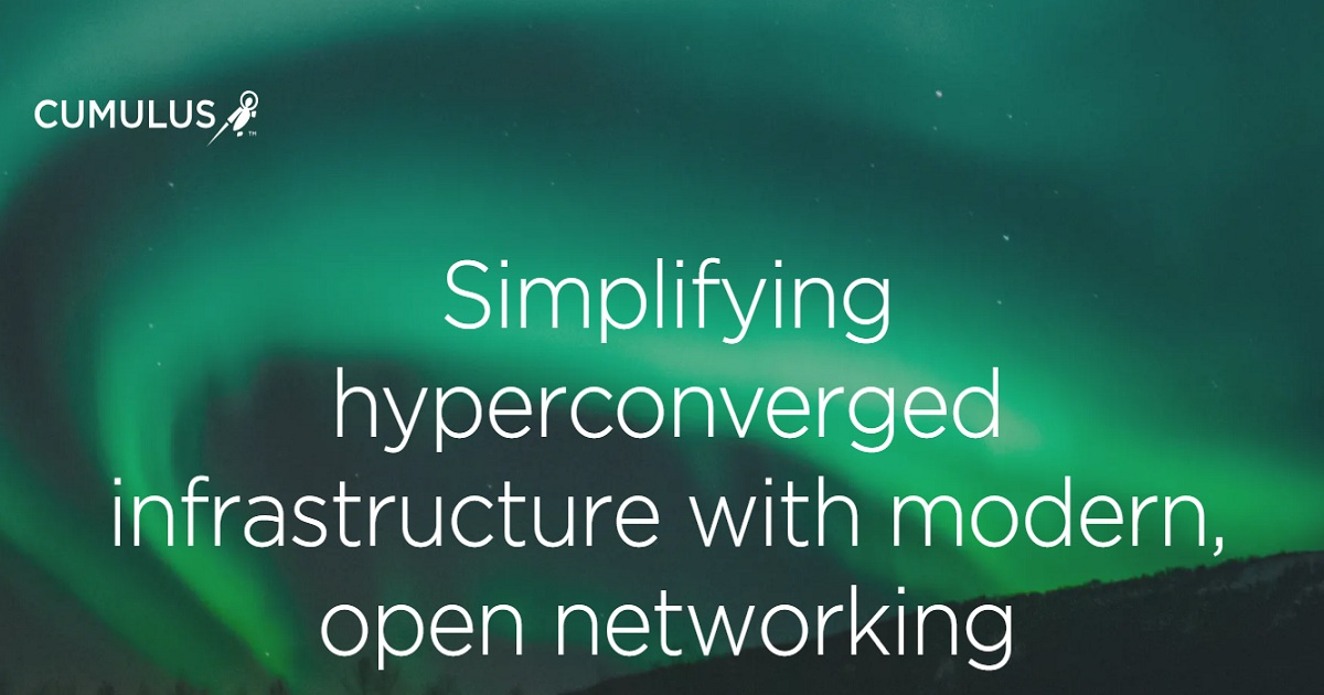 Simplifying hyperconverged infrastructure with modern, open networking