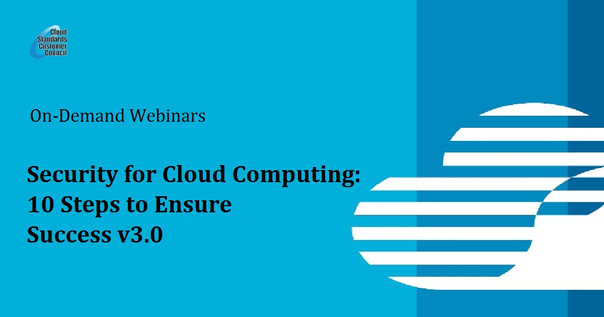 Security for Cloud Computing: 10 Steps to Ensure Success v3.0