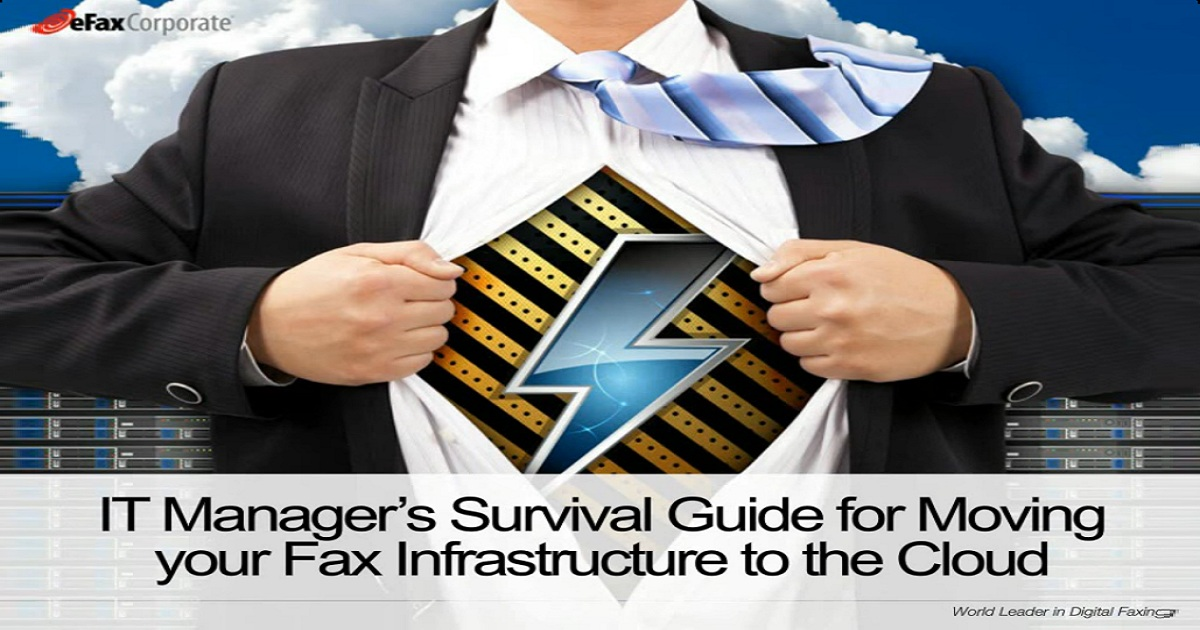 IT Manager's Survival Guide for Moving Your Fax Infrastructure to the Cloud Webinar