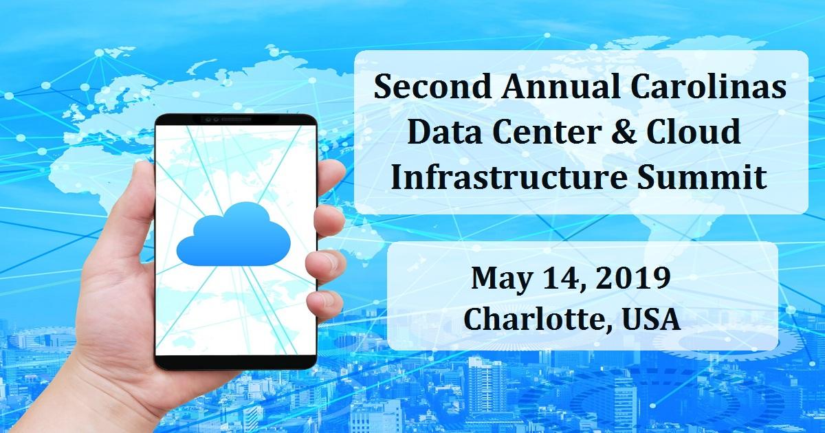 Second Annual Carolinas Data Center & Cloud Infrastructure Summit
