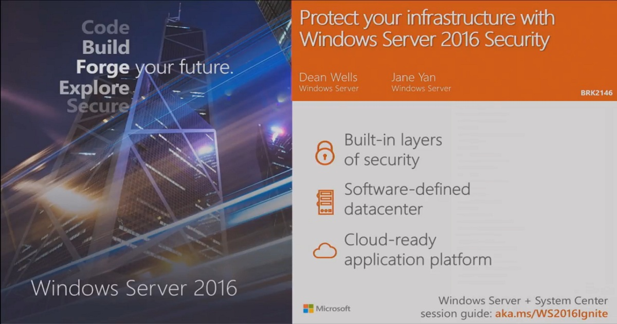 Protect your infrastructure and applications with Windows Server 2016 security