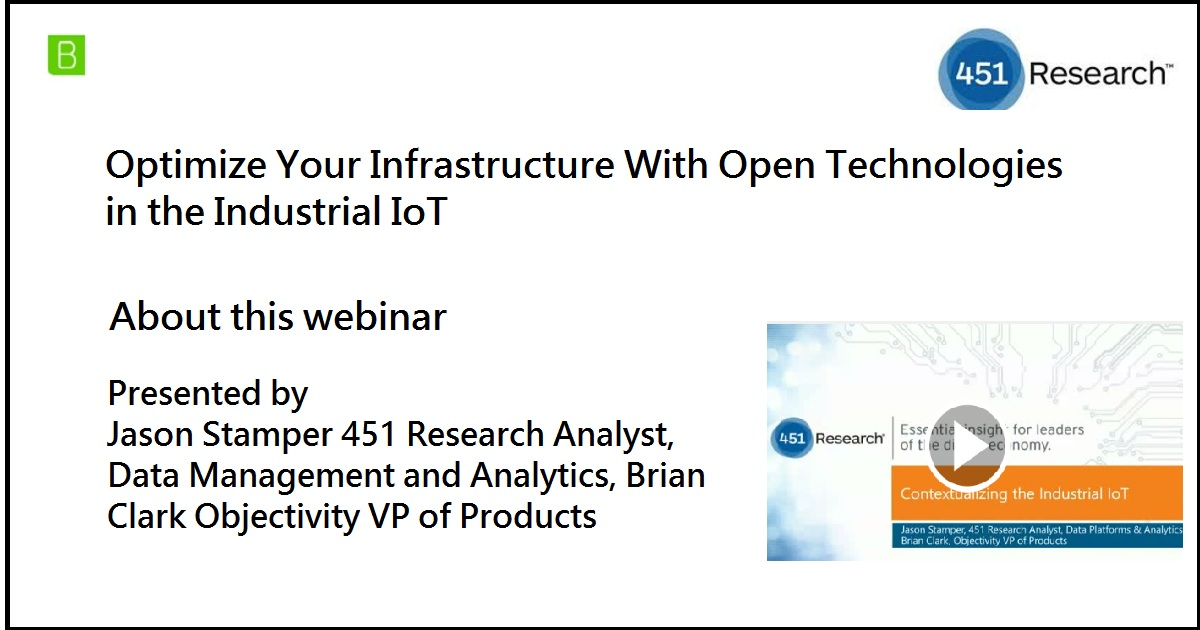 Optimize Your Infrastructure With Open Technologies in the Industrial IoT