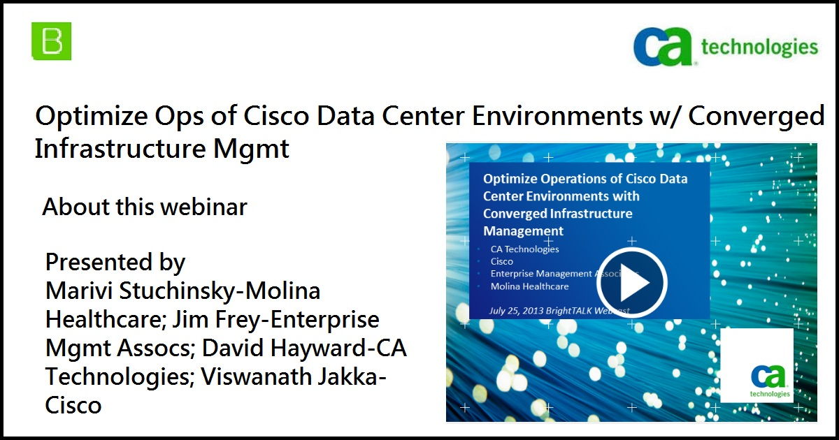 Optimize Ops of Cisco Data Center Environments w/ Converged Infrastructure Mgmt