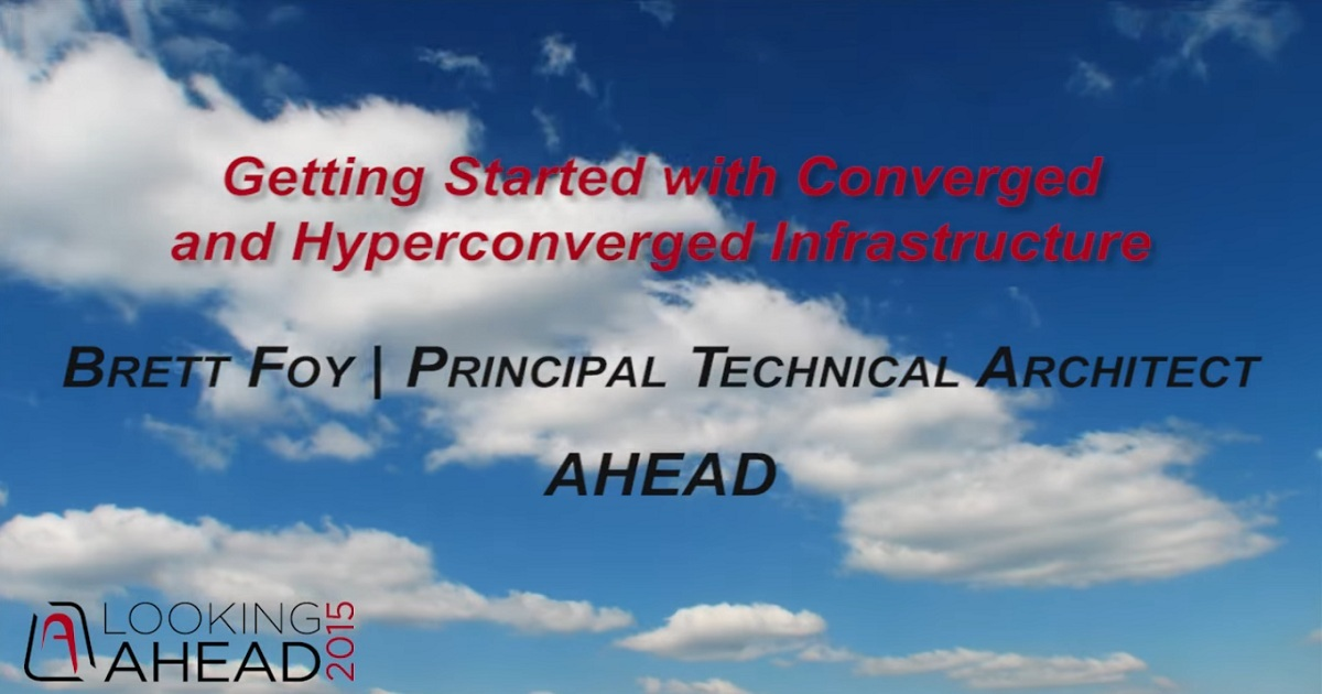 Getting Started with Converged and Hyperconverged Infrastructure