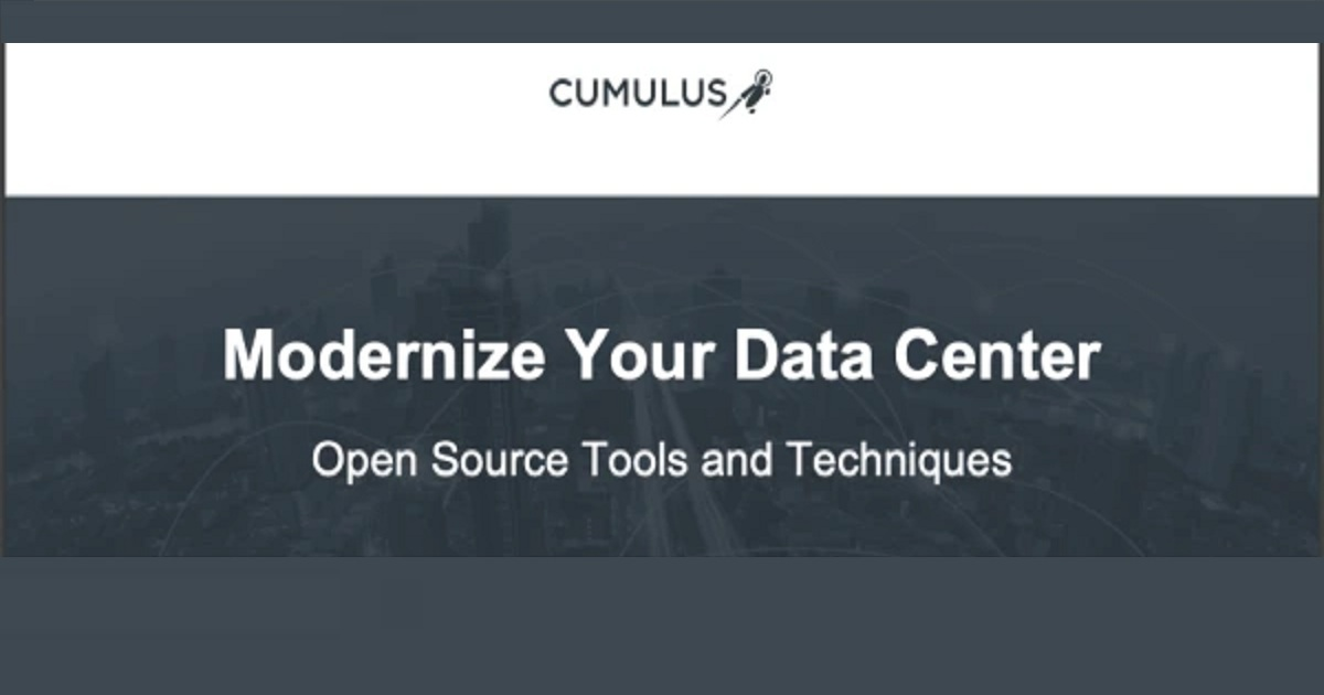 Modernize Your Data Center Through Open Source – Tools and Techniques
