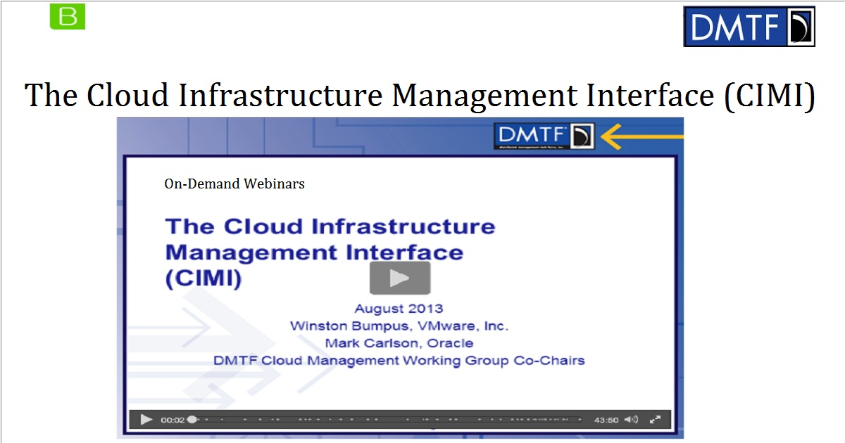 The Cloud Infrastructure Management Interface (CIMI)