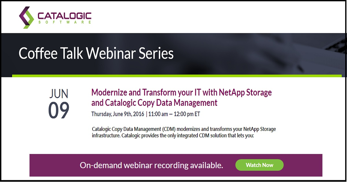 Modernize and Transform your IT with NetApp Storage and Catalogic Copy Data Management