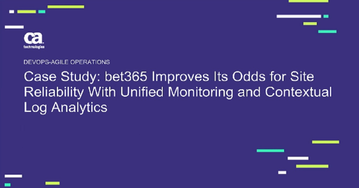 Bet365 Improves Its Odds For Site Reliability With Unified